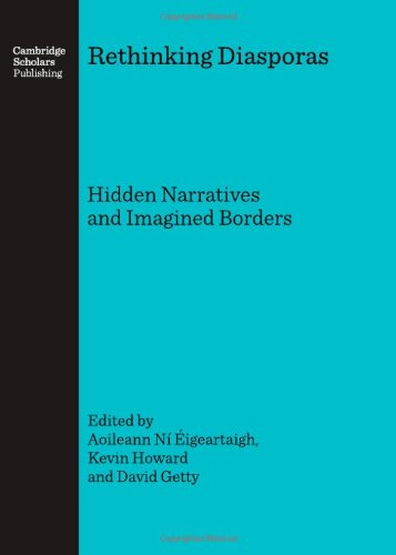 Read Online Rethinking Diasporas: Hidden Narratives and Imagined Borders pdf