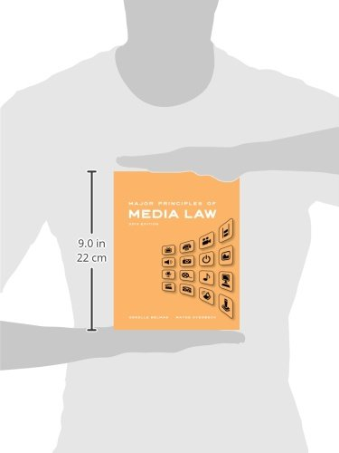 Major Principles of Media Law, 2013 Edition by Wadsworth Publishing