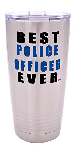 Funny Best Police Officer Ever Large 20 Ounce Travel Tumbler Mug Cup w/Lid Thin Blue Line PD Gift