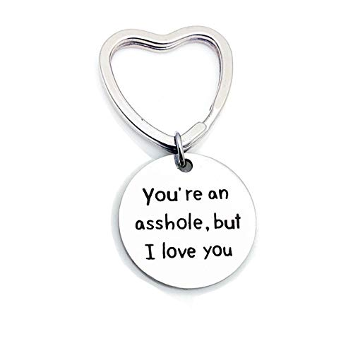 Epinki Stainless Steel Keychain Heart Ring Tag Engraved You're an Asshole, but I Love You Silver Key Ring Heart-30mm