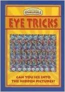 Eye Tricks (Incredible)