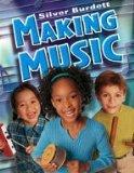 Making Music, Silver Burdett, 0382343557