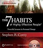 The 7 Habits of Highly Effective People (Unabridged Audio Program) 15th (fifteenth) Anniversary Edition by Covey, Stephen R. published by Franklin Covey (2011)