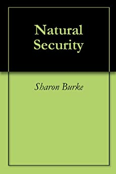 Natural Security by [Sharon Burke]