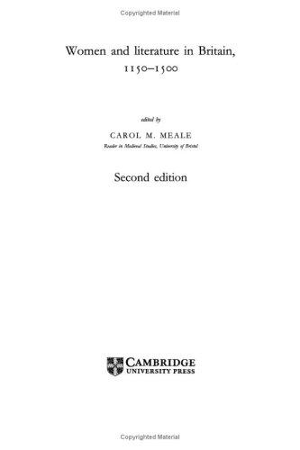 Women and Literature in Britain, 1150-1500 (Cambridge Studies in Medieval Literature)
