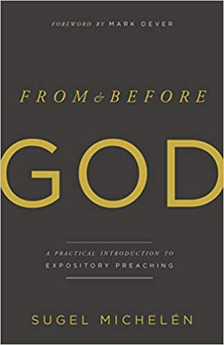From and Before God: A Practical Introduction to Expository Preaching Download EPUB Now