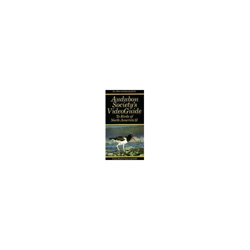 (Audubon Society's Video Guide to Birds of North America: II (2512) [VHS])