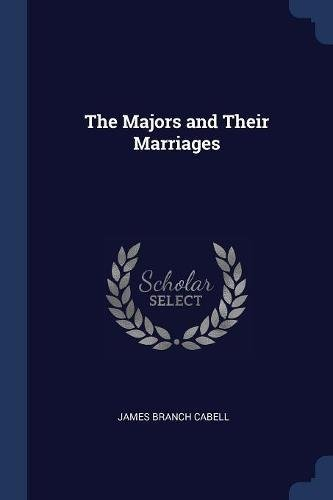 The Majors and Their Marriages PDF