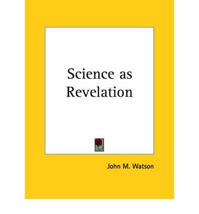 Science as Revelation (1925) (Paperback) - Common PDF