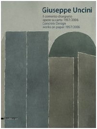 Read Online Giuseppe Uncini: Concrete Designs PDF