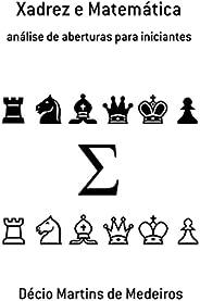 Xadrez e Matemática: análise de aberturas para iniciantes