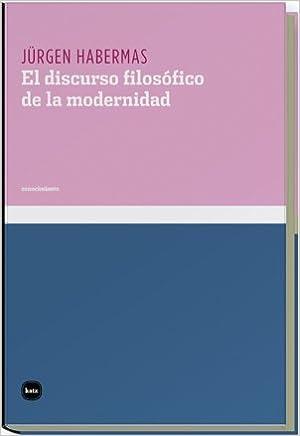 Discurso Filosofico De La Moderni (conocimiento): Amazon.es: Jürgen Habermas, Manuel Jimenez Redondo: Libros