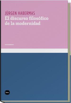 Discurso Filosofico De La Moderni (conocimiento): Amazon.es: Habermas, Jürgen, Jimenez Redondo, Manuel: Libros