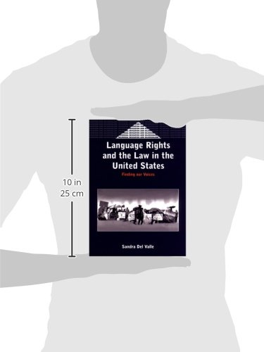 Language Rights and the Law in the United States: Finding our Voices (Bilingual Education & Bilingualism) by Brand: Multilingual Matters