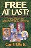 img - for Free at Last?: The Gospel in the African-American Experience book / textbook / text book