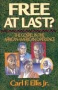Search : Free at Last?: The Gospel in the African-American Experience