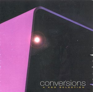 Conversions: A K&D Selection by Shadow Records