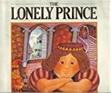 img - for The Lonely Prince book / textbook / text book