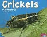 Crickets, Margaret C. Hall, 0736850953