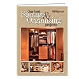 The Family Handyman: Our Best Storage & Organizing Projects (THE FAMILY HANDYMAN)