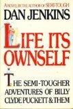 Life Its Ownself, Dan Jenkins, 0671460242