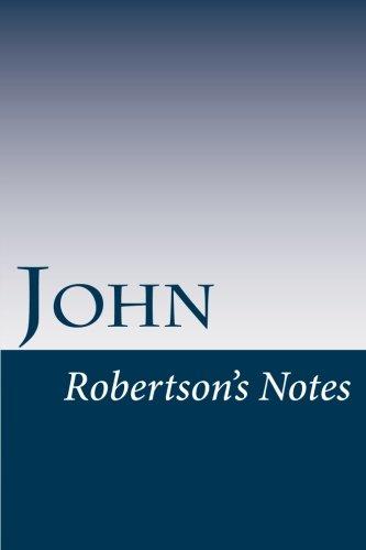 John: Robertson's Notes (Volume 43)