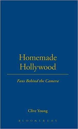 Homemade Hollywood: Fans Behind the Camera: Clive Young