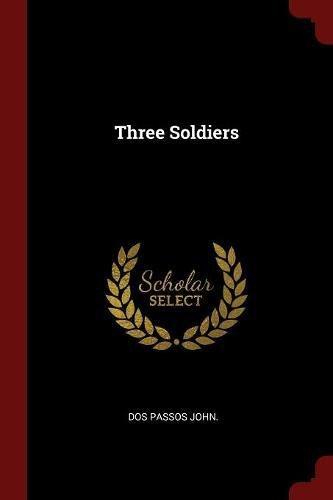 Read Online Three Soldiers pdf epub
