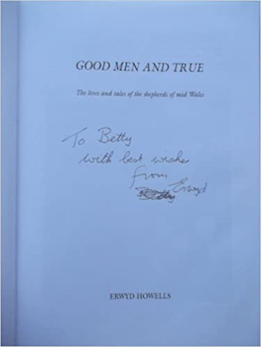 Good Men and True: The Lives and Tales of the Shepherds of Mid Wales