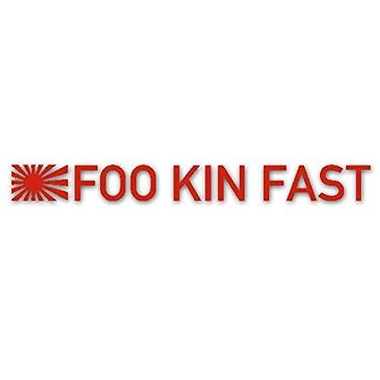 Adhesivo para Coche de FOO Kin Fast japonés, Divertido, Humor, 15 ...