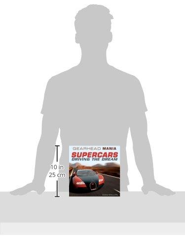 Supercars: Driving the Dream (Gearhead Mania)
