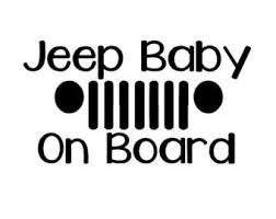 Vinyl Decal Sticker|Cars Trucks SUV|5.5 X 4|CGS212 Chase Grace Studio Baby On Board Jeep|WHITE