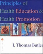 Principles and Foundations of Health Promotion and Education [Third 3rd Edition]