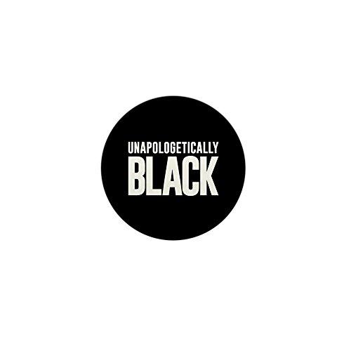 CafePress Unapologetically Black 1