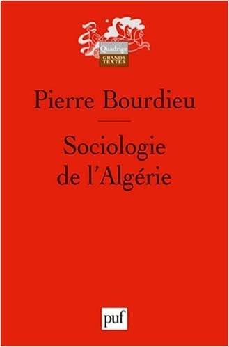 Lire en ligne Sociologie de l'Algérie pdf