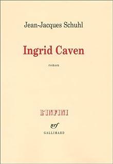 Ingrid Caven, Schuhl, Jean-Jacques