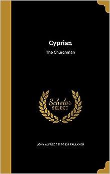 Book Cyprian: The Churchman
