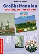 Großbritannien, Bewerben, Jobs und Studium