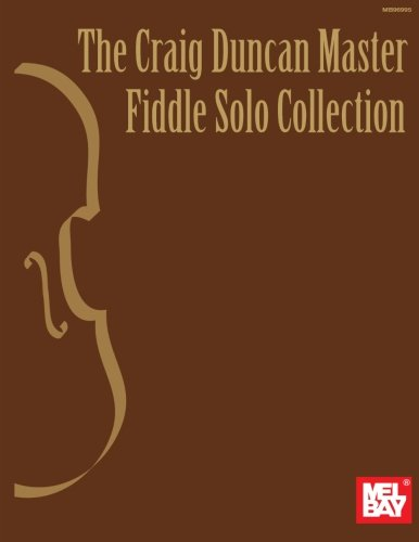 - The Craig Duncan Master Fiddle Solo Collection