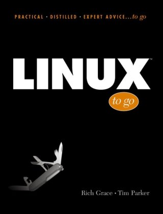 Linux to go (Prentice Hall (engl. Titel))