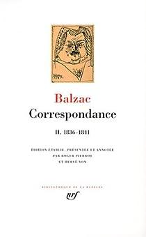 Correspondance, tome 2 : 1836 - 1841 par Balzac