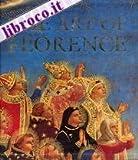 The Art of Florence, Glenn Andres and John Hunisak, 0896594025