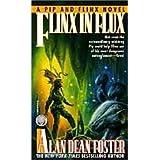 Flinx in Flux (Adventures of Pip & Flinx Book 6)