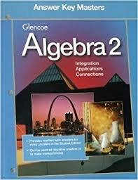 Glencoe Algebra 2: Answer Key Masters