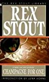 Champagne for One, Rex Stout, 0613133587