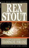 Champagne for One (Turtleback School & Library Binding Edition) (Nero Wolfe Mysteries) by Rex Stout