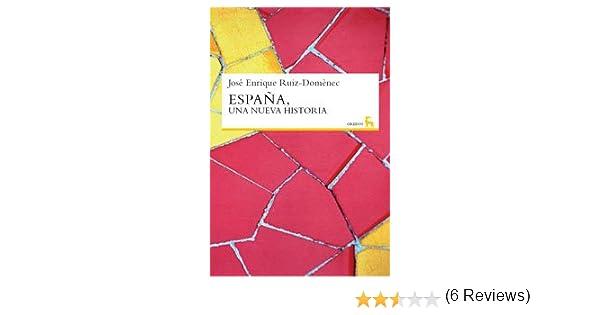 España, una nueva historia: 012 (VARIOS GREDOS): Amazon.es: Ruiz ...