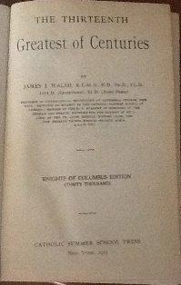 The Thirteenth Greatest of Centuries: Knights of Columbus Edition