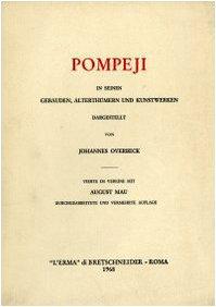Pompeji in seinen Gebäuden, Alterthümern und Kunstwerken (rist. anast. Lipsia, 1884)