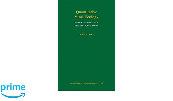 Amazon quantitative viral ecology dynamics of viruses and amazon quantitative viral ecology dynamics of viruses and their microbial hosts monographs in population biology 9780691161549 joshua s weitz fandeluxe Choice Image